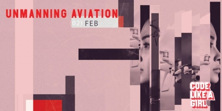 Code Like a Girl  - Unmanning Aviation